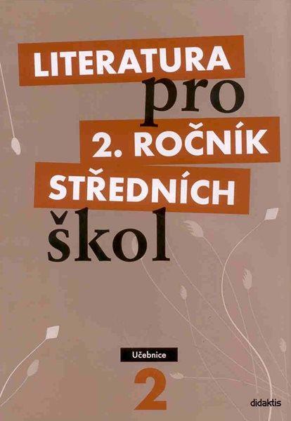 Literatura pro 2. ročník SŠ - učebnice - Polášková t. a kolektiv - A4, brožovaná