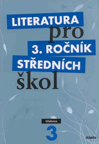 Literatura pro 3. ročník SŠ - učebnice