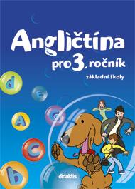 Angličtina pro 3. ročník základní školy - učebnice