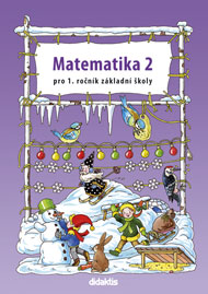 Matematika pro 1. ročník základní školy - 2. díl