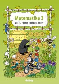 Matematika pro 1. ročník základní školy - 3. díl