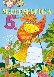Matematika pro 5. ročník základní školy - pracovní sešit