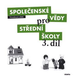 Společenské vědy pro 3. r. SŠ - průvodce pro učitele - M. Drnek a kol. - 28x30 cm