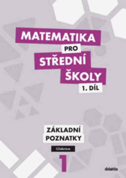Matematika pro SŠ - učebnice 1. díl - základní poznatky - Petr Krupka , Z. Polický - 211 x 297 x 7 mm