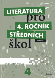 Literatura pro 4. ročník SŠ - zkrácená verze - učebnice - L. Andree, M. Fránek a kol. - A4
