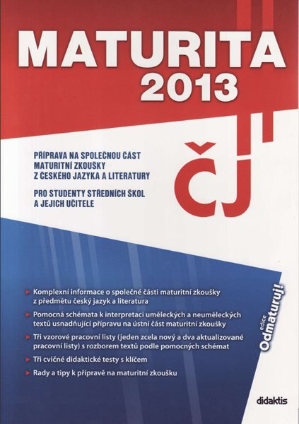 Maturita 2013 z českého jazyka a literatury - Hošek Milan Mgr. a kolektiv - A4, brožovaná