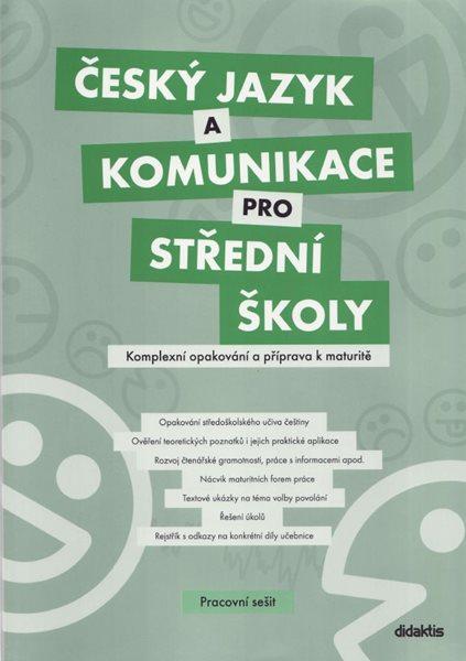 Český jazyk a komunikace pro SŠ - Komplexní opakování a příprava k maturitě - pracovní sešit - Čuřík J. a kol. - A4, brožovaná