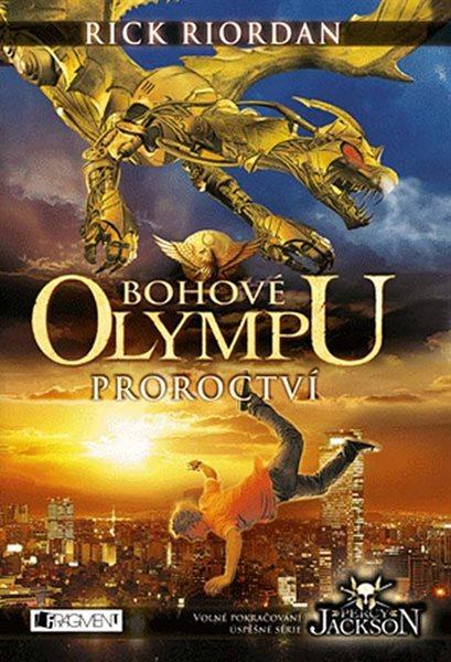 Bohové Olympu Proroctví - Riordan Rick - 15x21