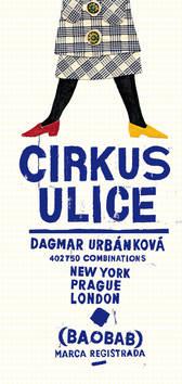 Cirkus ulice - Urbánková Dagmar - 17x33