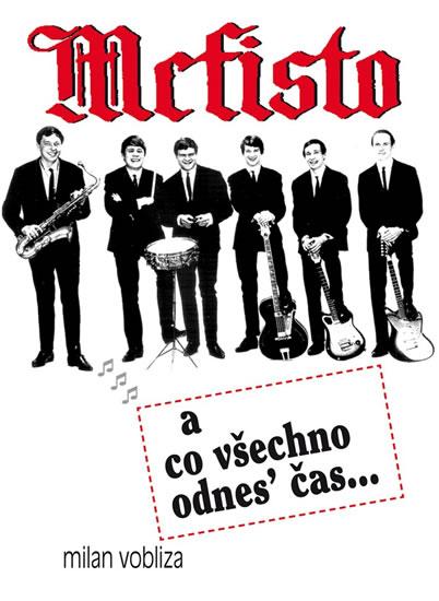 Mefisto a co všechno odnes´ čas... - Milan Vobliza - 15x21 cm