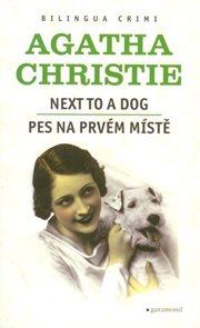 Pes na prvém místě / Next to a dog