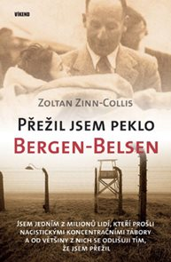 Přežil jsem peklo Bergen-Belsen