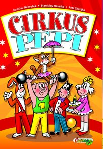 Čtyřlístek Cirkus Pepi