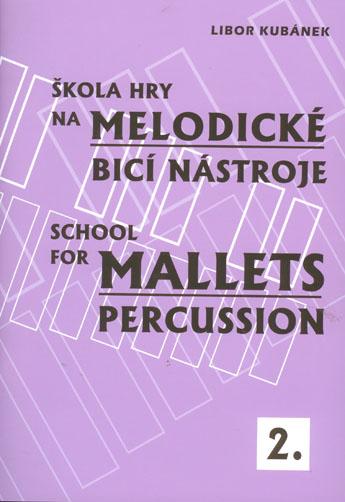 Škola hry na melodické bicí nástroje 2. - 21x30