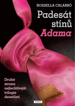 Padesát stínů Adama - Calabró Rossella - 13x18