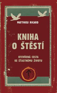Kniha o štěstí - Ricard Matthieu - 15x23