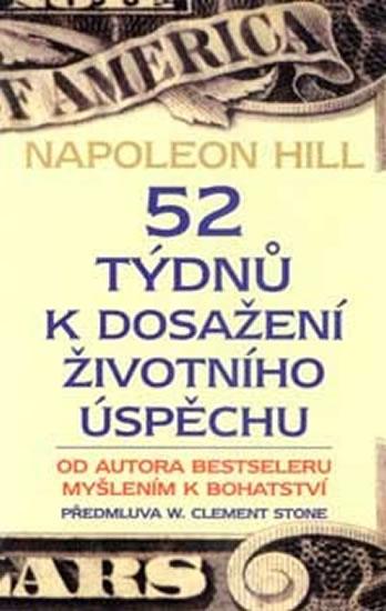 52 týdnů k dosažení životního úspěchu - Hill Napoleon - 12x20 cm