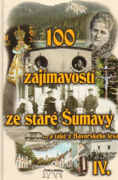 100 zajímavostí ze staré Šumavy IV. - František Nykles, Vladimír Horpeniak - 14x21