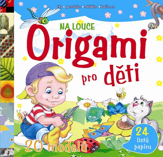 Origami pro děti Na louce - 20 modelů - 26x25