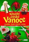 Klasické české Vánoce - výzdoba, hravé tvoření, zvyky