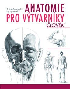 Anatomie pro výtvarníky Člověk