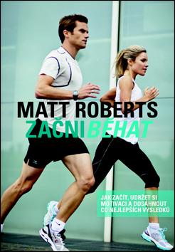 Začni běhat - Roberts Matt - 17x25