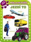Moje první knížka Jezdí to