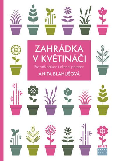 Zahrádka v květináči - Blahušová Anita - 17x24