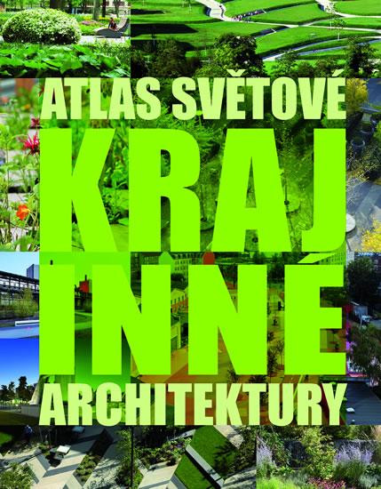 Atlas světové krajinné architektury - neuveden - 26x35