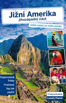 Jižní Amerika Jihozápadní část Lonely Planet - 13x20