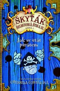 Škyťák Šelmovská Štika III. - Jak se stát pirátem