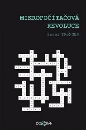 Mikropočítačová revoluce - Pavel Tronner - 15x21