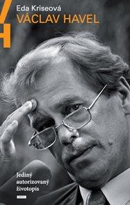 Václav Havel - Jediný autorizovaný životopis