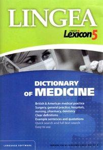 Lexicon 5 Dictionary of Medicine