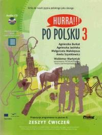 Hurra !!! Po polsku 3 - pracovní sešit+ audio CD - Burkat, Jasinska, Malolepsza, Szymkiewic