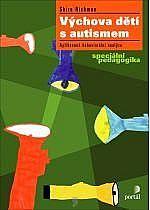 Výchova dětí s autismem - Richman Shira