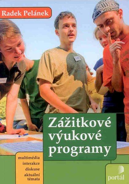 Zážitkové výukové programy - Pelánek Radek - A5, brožovaná