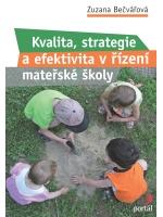 Kvalita, strategie a efektivita řízení v mateřské škole - 160x230 mm, brožovaná