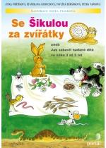 Se Šikulou za zvířátky aneb Jak zabavit nadané dítě ve věku 3 až 5 let - Fořtíková J., Beránková P., Vaňková P. - A4, brožovaná