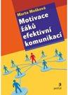 Motivace žáků efektivní komunikací