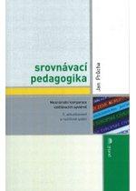 Srovnávací pedagogika - Průcha Jan