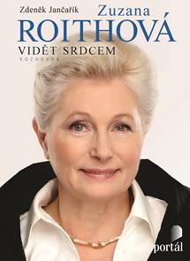 Roithová Zuzana - Vidět srdcem