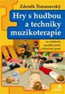 Hry s hudbou a techniky muzikoterapie