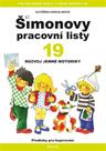 Rozvoj jemné motoriky - Šimonovy pracovní listy 19