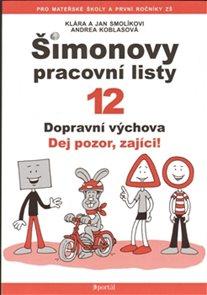 Šimonovy pracovní listy 12- Dopravní výchova