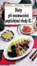 Diety při onemocnění peptickými vředy II.
