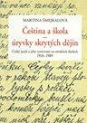 Čeština a škola - úryvky skrytých dějin