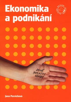 Ekonomika a podnikání na dlani - Porvichová Jana - A4, brožovaná