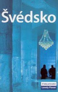 Švédsko - průvodce Lonely Planet-Svojtka