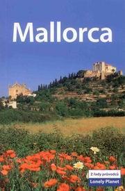 Mallorca - průvodce Lonely Planet-Svojtka